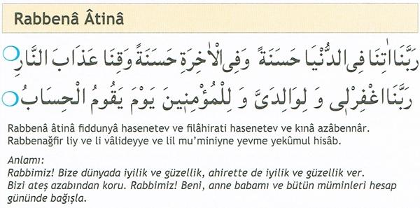 Rabbena Atina - Rabbena Atina ve Rabbenağfirli Duaları Arapça Okunuşları ve Türkçe Anlamları